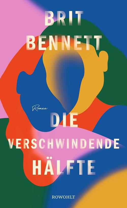 Brit Bennett Die verschwindende Hälfte Cover Rowohlt Verlag