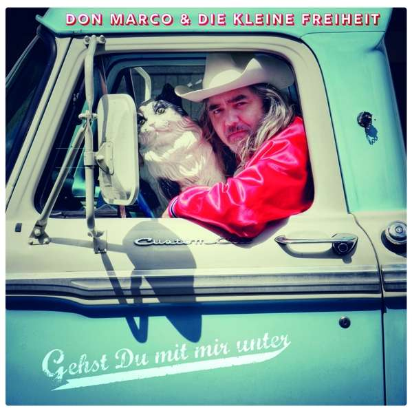 Don Marco & die kleine Freiheit Gehst du mit mir unter Cover Off Label Records