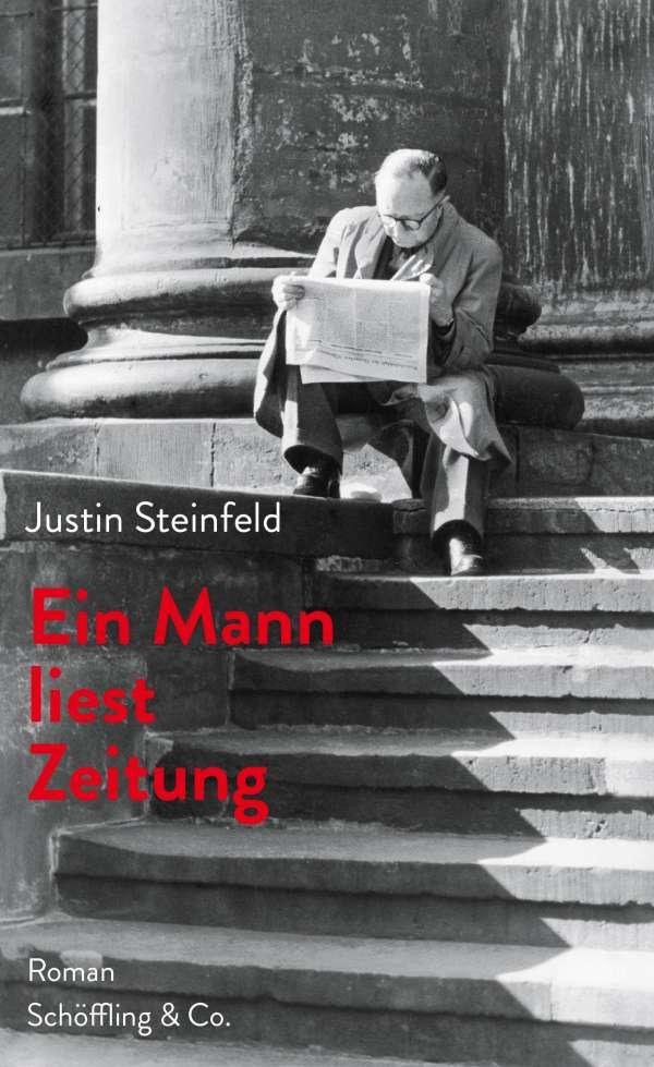 Justin Steinfeld Ein Mann liest Zeitung Cover Verlag Schöffling & Co.