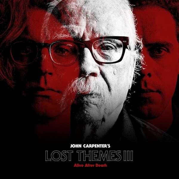 John Carpenter Lost Themes III Alive After Death Cover Sacred Bones