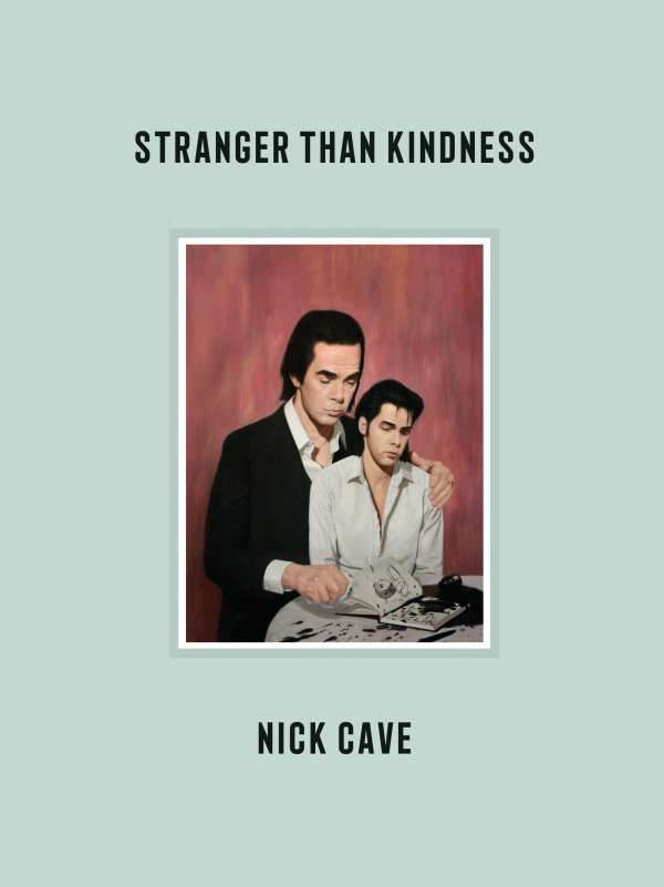 Nick Cave Stranger Than Kindness Cover Verlag Kiepenheuer & Witsch