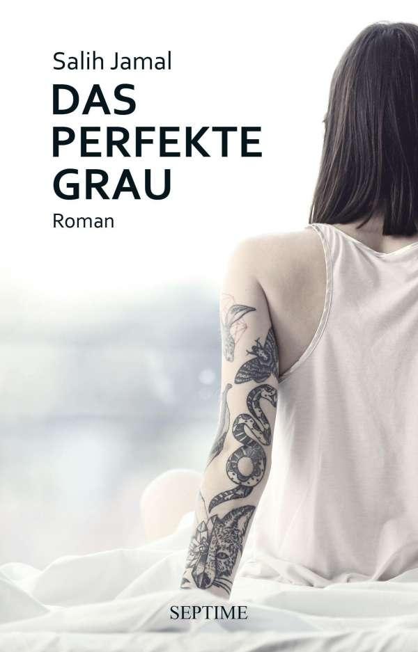 Salih Jamal Das perfekte Grau Buchcover Septime Verlag