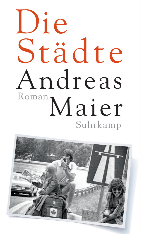 Andreas Maier Die Städte Buchcover Suhrkamp Varlag