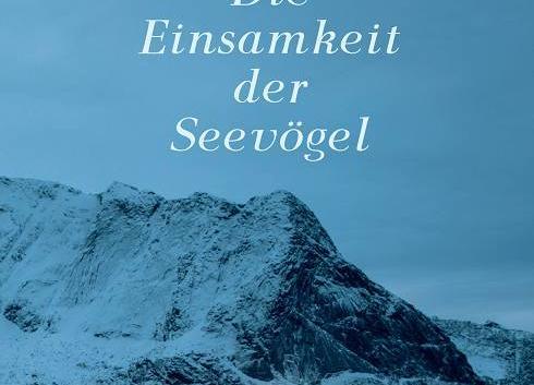 Gøhril Gabrielsen: Die Einsamkeit der Seevögel