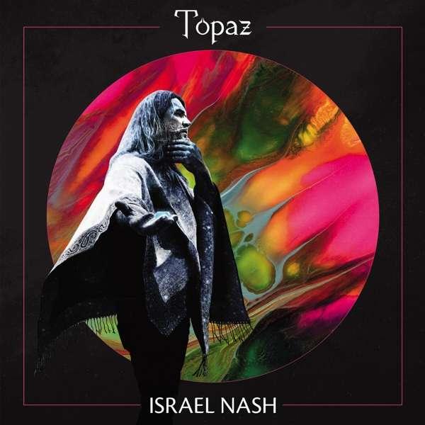 Israel Nash Topaz Cover Loose Music