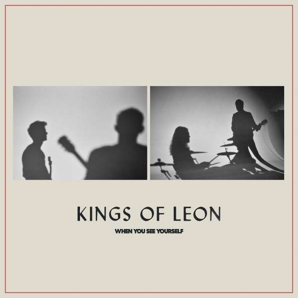 Kings Of Leon When You See Yourself Cover RCA Sony Music