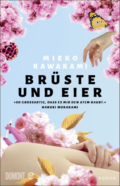 Mieko Kawamaki Brüste und Eier Buchcover Dumont Verlag