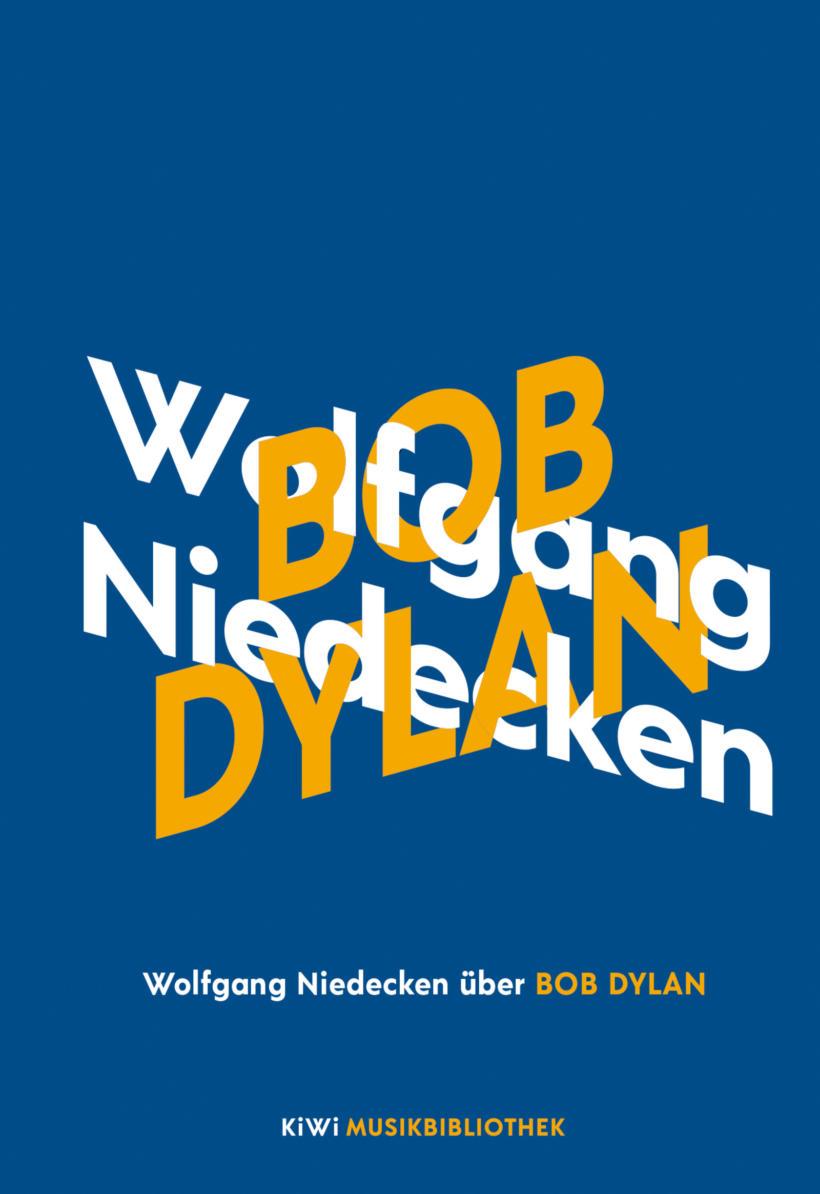Wolfgang Niedecken über Bob Dylan Cover KiWi Musikbibliothek