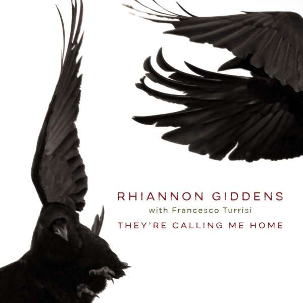 Rhiannon Giddens They're Calling Me Home Cover Nonesuch Records