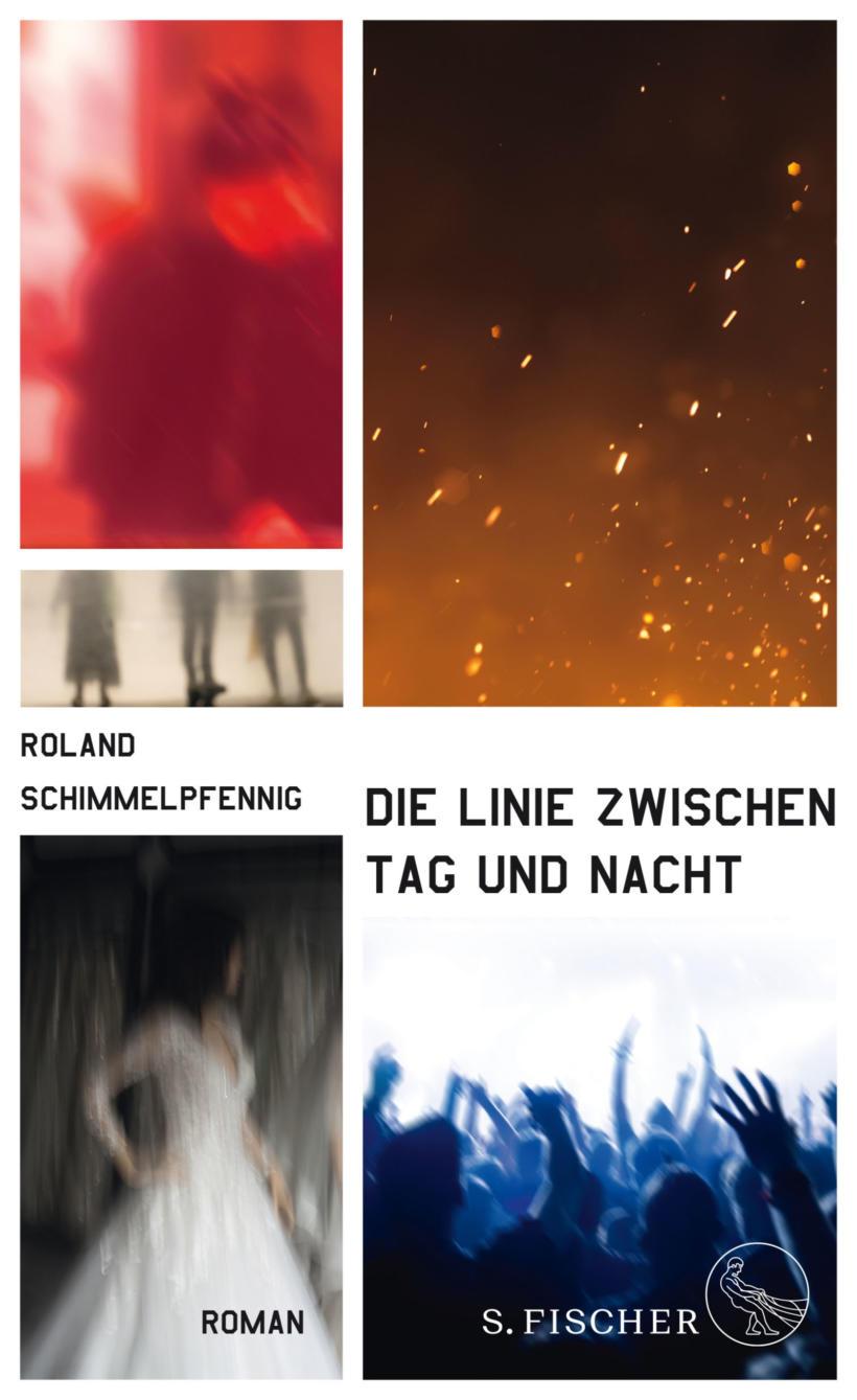 Roland Schimmelpfennig Die Linie zwischen Tag und Nacht Cover S. Fischer Verlag