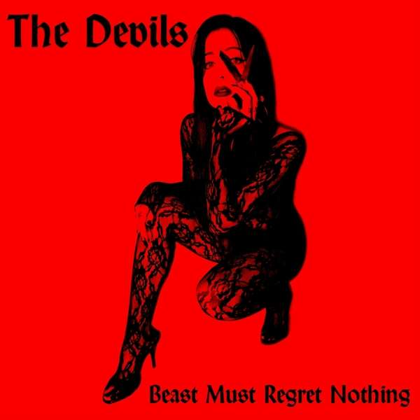 The Devils Beast Must Regret Nothing Cover Cargo Records