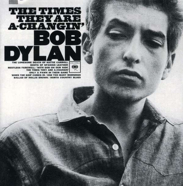 Bob Dylan The Times The Are A-Changin' Cover Columbia Records