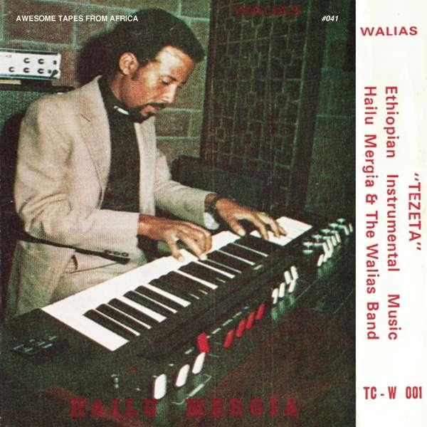 Hailu Mergia Tezeta Cover Awasome Tapes From Africa