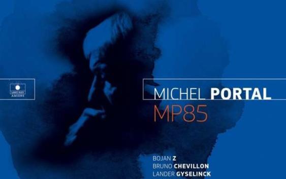 Michel Portal: MP85 – Albumreview