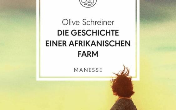 Olive Schreiner: Die Geschichte einer afrikanischen Farm