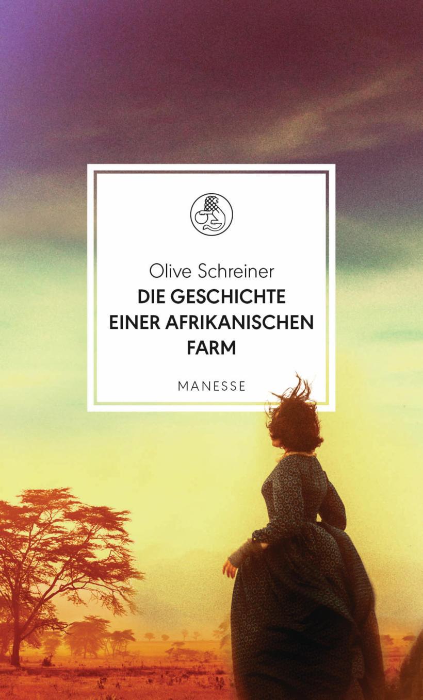 Olive Schreiner Die Geschichte einer afrikanischen Farm Cover Manesse Verlag