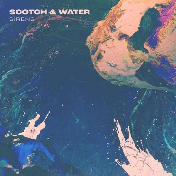 Scotch & Water Sirens Cover DevilDuck Records