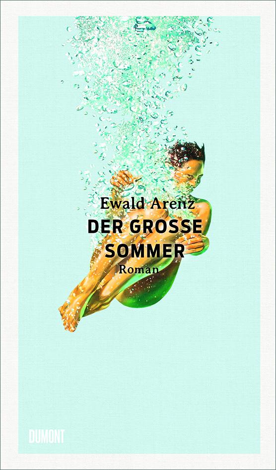 Ewald Arenz Der große Sommer Cover DuMont Verlag