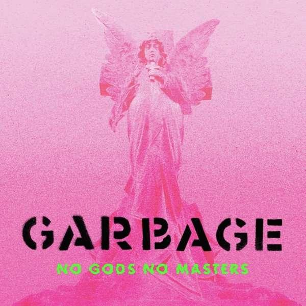 Garbage No Gods No Masters Cover BMG