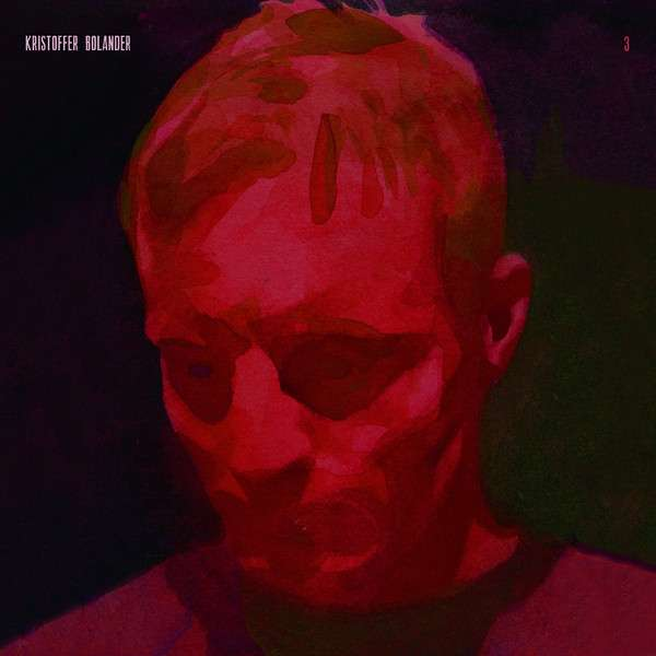 Kristoffer Bolander 3 Cover Welfare Records