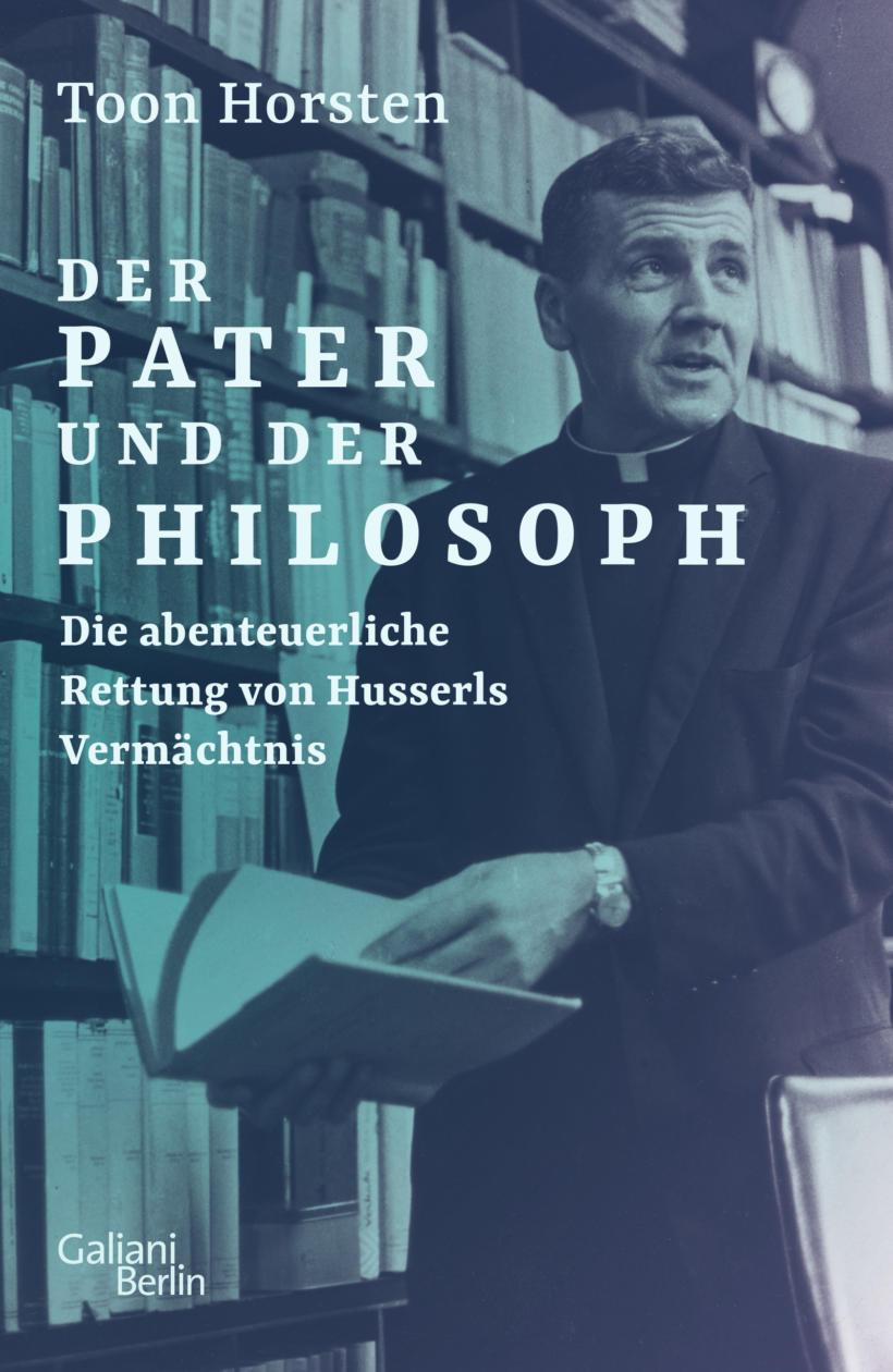Toon Horsten Der Pater und der Philosoph Buchcover Galiani Verlag
