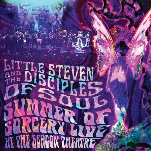 Little Steven Summer Of Sorcery Live! At The Beacon Theatre Cover Universal Music