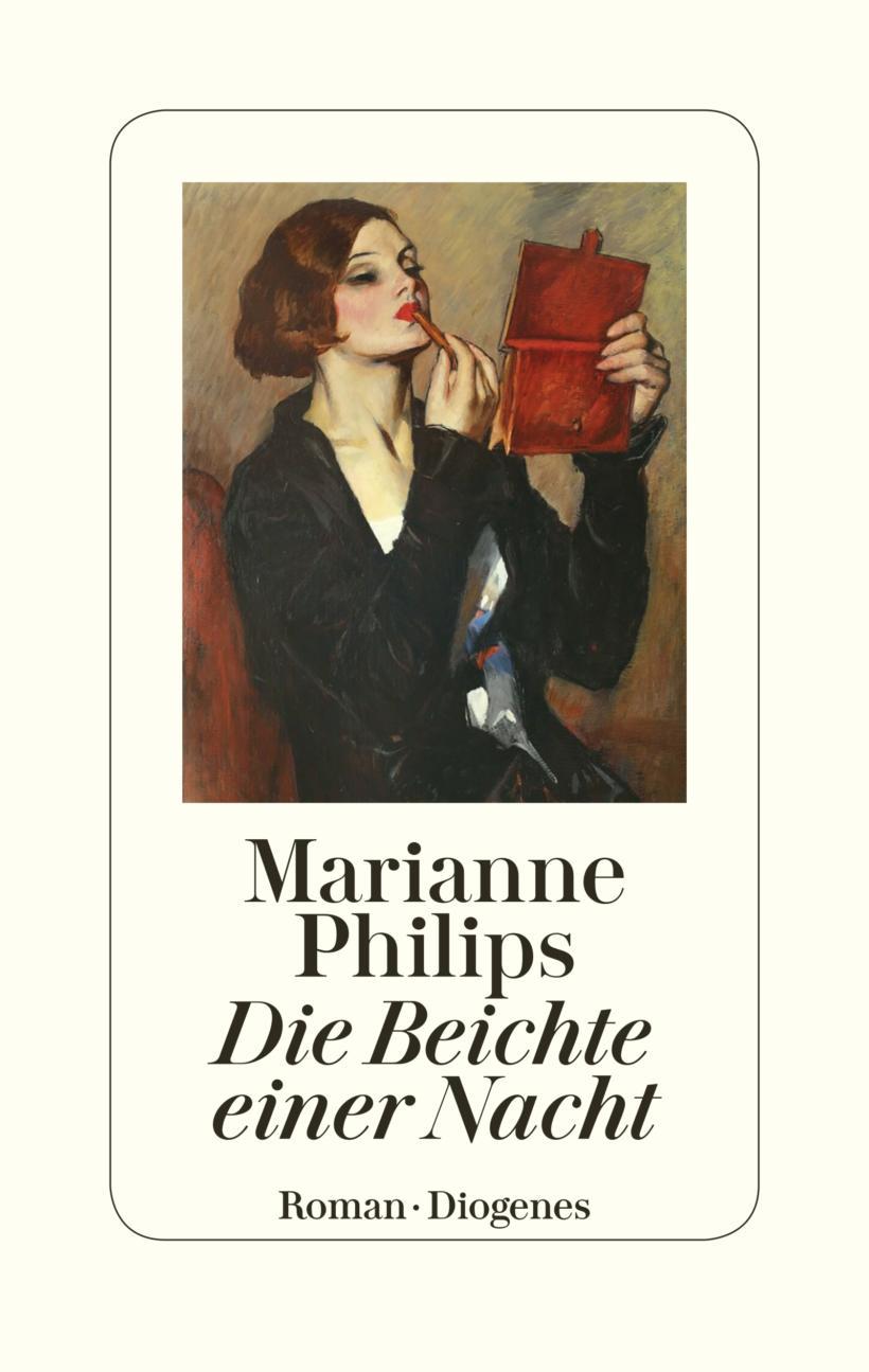 Marianne Philips Die Beichte einer Nacht Cover Diogenes