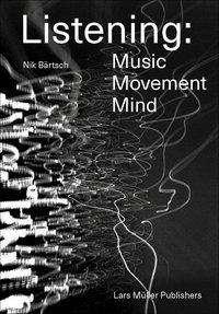 Nik Bärtsch Listening Cover Lars Müller Publishers