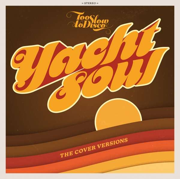 Too Slow To Disco Yacht Soul Cover How Do You Are?