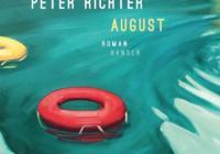 Peter Richter: August – Roman