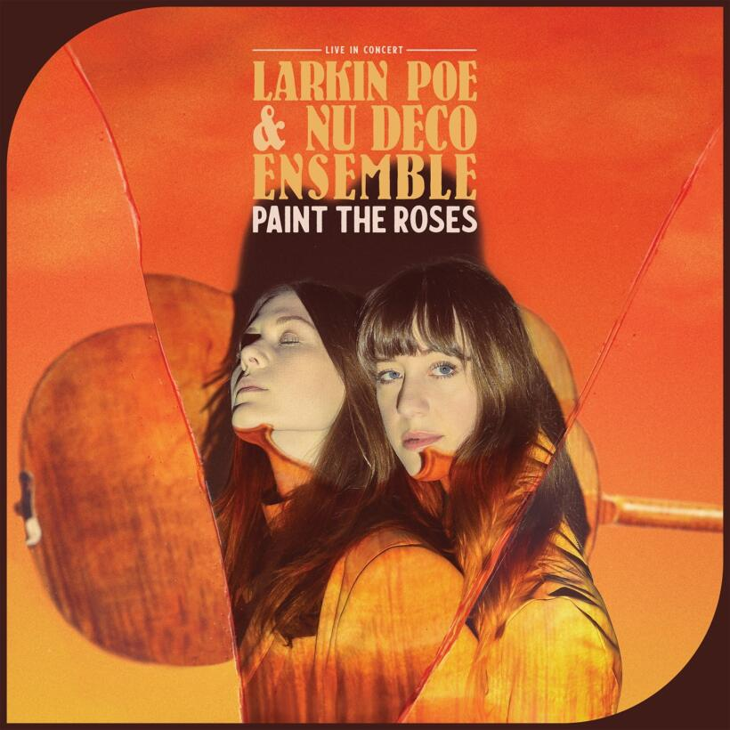 Larkin Poe Nu Deco Ensemble Albumcover Paint The Roses